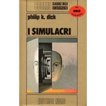 Dick Philip K., I simulacri, Nord, 1980