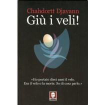 Djavann Chahdortt, Giù i veli!, Lindau, 2004