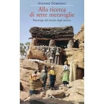 Domenici Viviano, Alla ricerca di sette meraviglie, Ponte alle Grazie, 2008