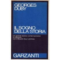 Duby Georges, Il sogno della storia, Garzanti, 1986