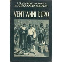Dumas Alessandro, Vent'anni dopo, Tipografia Editoriale Lucchi