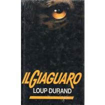 Durand Loup, Il giaguaro, Edizione Club, 1991