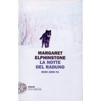 Elphinstone Margaret, La notte del raduno, Einaudi, 2011