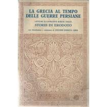 Erodoto, La Grecia al tempo delle guerre persiane, Signorelli, 1956