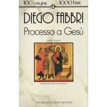 Fabbri Diego, Processo a Gesù, Newton Compton, 1994