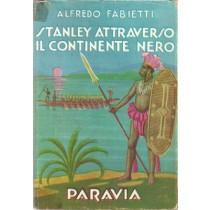 Fabietti Alfredo, Stanley attraverso il continente nero, Paravia, 1957