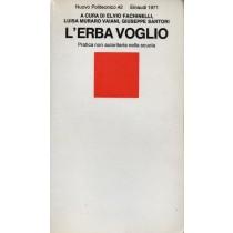 Fachinelli Elvio, Muraro Vaiani Luisa, Sartori Giuseppe (a cura di), L'erba voglio, Einaudi, 1971