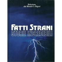 Fatti strani storie incredibili, Selezione dal Reader's Digest, 1992