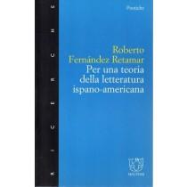 Fernandez Retamar Roberto, Per una teoria della letteratura ispano-americana, Meltemi, 1999
