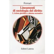 Ferrari Vincenzo, Lineamenti di sociologia del diritto, Laterza, 1999