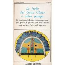 Le fiabe del Gran Chaco e della pampa, Savelli, 1981