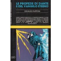 Filipponi Osvaldo, Le profezie di Dante e del Vangelo eterno, MEB, 1983