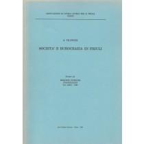 Filipuzzi A., Società e burocrazia in Friuli, Arti Grafiche Friulane, 1984