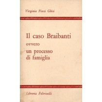 Finzi Ghisi Virginia, Il caso Braibanti ovvero un processo di famiglia, Feltrinelli, 1968