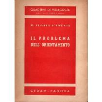 Flores D'Arcais Giuseppe, Il problema dell'orientamento, CEDAM, 1944