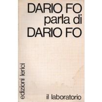 Fo Dario, Dario Fo parla di Dario Fo, Lerici, 1977