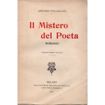 Fogazzaro Antonio, Il mistero del poeta, Baldini & Castoldi, 1929