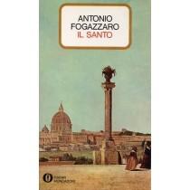 Fogazzaro Antonio, Il santo, Mondadori, 1981