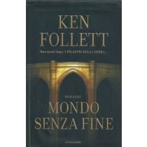 Follett Ken, Mondo senza fine, Mondadori, 2007