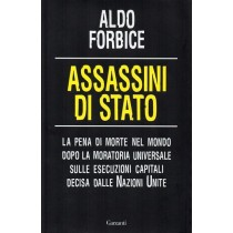 Forbice Aldo, Assassini di Stato, Garzanti, 2009