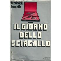 Forsyth Frederick, Il giorno dello sciacallo, Mondadori, 1972