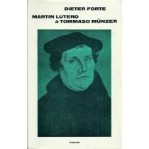 Forte Dieter, Martin Lutero & Tommaso Munzer, Einaudi, 1974