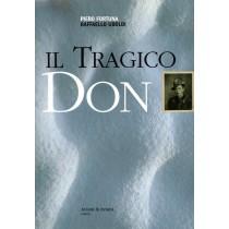 Fortuna Piero, Uboldi Raffaello, Il tragico Don, Aviani & Aviani, 2005