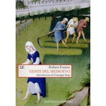 Fossier Robert, Gente del Medioevo, Donzelli, 2007