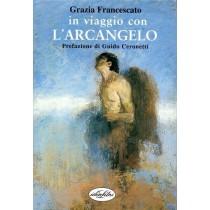 Francescato Grazia, In viaggio con l'arcangelo, IdeaLibri, 2000