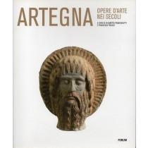 Francescutti Elisabetta, Frucco Francesca (a cura di), Artegna. Opere d'arte nei secoli, Forum, 2009