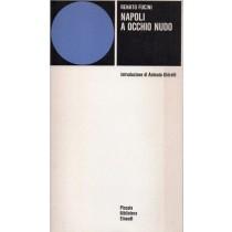 Fucini Renato, Napoli a occhio nudo, Einaudi, 1976
