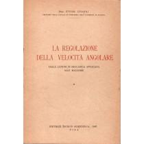 Funaioli Ettore, La regolazione della velocità angolare, Editrice Tecnico Scientifica, 1967