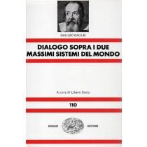 Galilei Galileo, Dialogo sopra i due massimi sistemi del mondo, Einaudi, 1996
