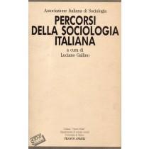 Gallino Luciano (a cura di), Percorsi della sociologia italiana, Franco Angeli, 1992