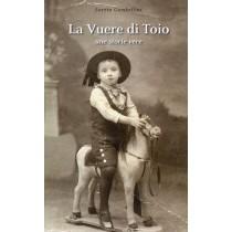 Gambellini Loreta, La vuere di Toio / La guerra di Toio, Tipografia Lito Immagine, 2018