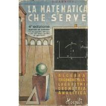 Garnier E., La matematica che serve, Hoepli, 1943