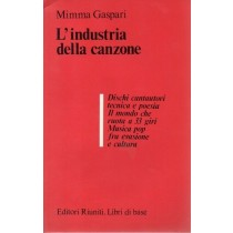 Gaspari Mimma, L'industria della canzone, Editori Riuniti, 1981