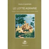 Gaspari Paolo, Le lotte agrarie, Gaspari, 1996