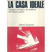 Gasparini Alberto, La casa ideale, Marsilio, 1975