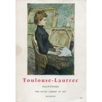 Gassiot-Talabot Gerald, Toulouse-Lautrec. Paintings, Methuen, 1966