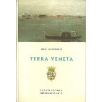 Gaudenzio Luigi, Terra Veneta, SEI Società Editrice Internazionale