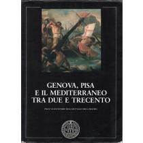 Genova, Pisa e il Mediterraneo tra Due e Trecento, Società Ligure di Storia Patria, 1984