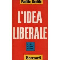 Gentile Panfilo, L'idea liberale, Garzanti, 1960