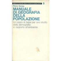 George Pierre, Manuale di geografia della popolazione, Edizioni di Comunità, 1977