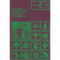 Gerard John, Autobiografia di un gesuita dei tempi di Elisabetta, CDE Club degli Editori, 1972