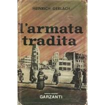 Gerlach Heinrich, L'armata tradita, Garzanti, 1962