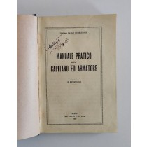 Gerolimich Carlo, Manuale pratico del capitano ed armatore, Trani, 1927