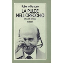 Gervaso Roberto, La pulce nell'orecchio, Rusconi