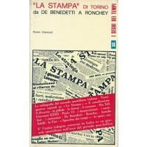 Gianuzzi Remo, La Stampa di Torino da De Benedetti a Ronchey, Editrice Esperienze, 1970