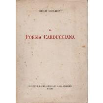 Girardini Emilio, La poesia carducciana, Istituto delle Edizioni Accademiche, 1937